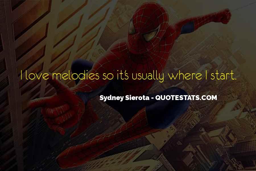 Sydney Sierota Quotes #1009233