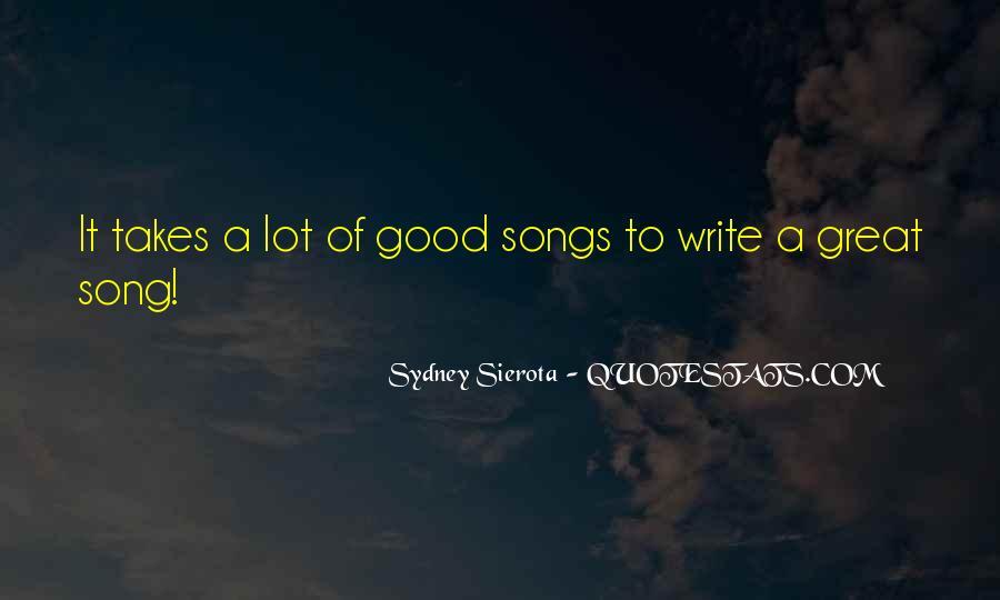 Sydney Sierota Quotes #1113309