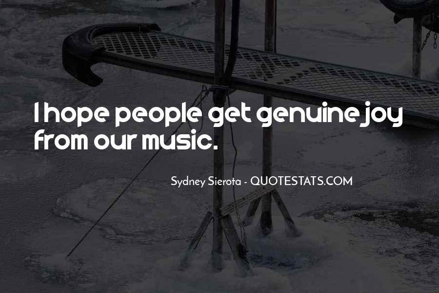 Sydney Sierota Quotes #1530088