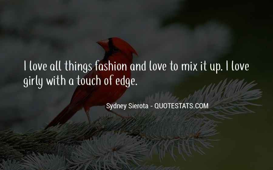 Sydney Sierota Quotes #1628868