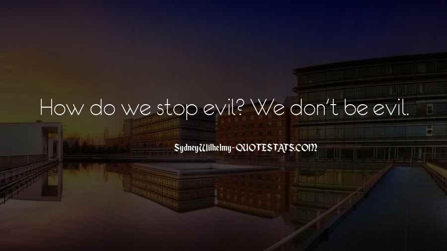 Sydney Wilhelmy Quotes #1847974