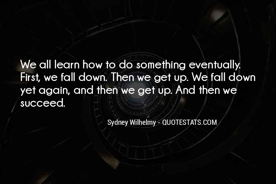 Sydney Wilhelmy Quotes #393676