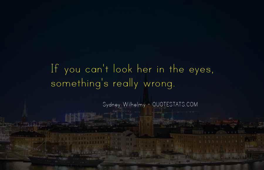 Sydney Wilhelmy Quotes #574267