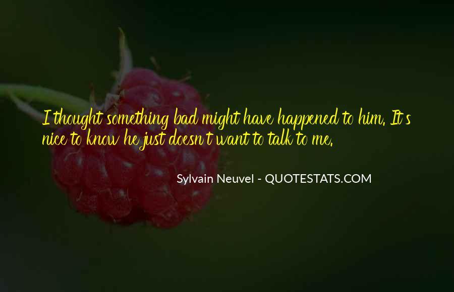 Sylvain Neuvel Quotes #1005836