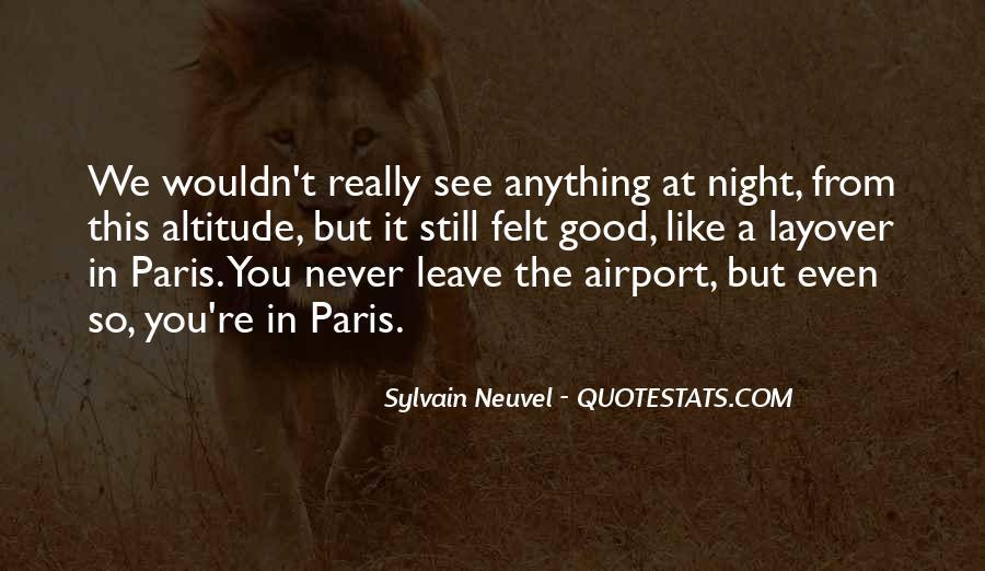 Sylvain Neuvel Quotes #1661971