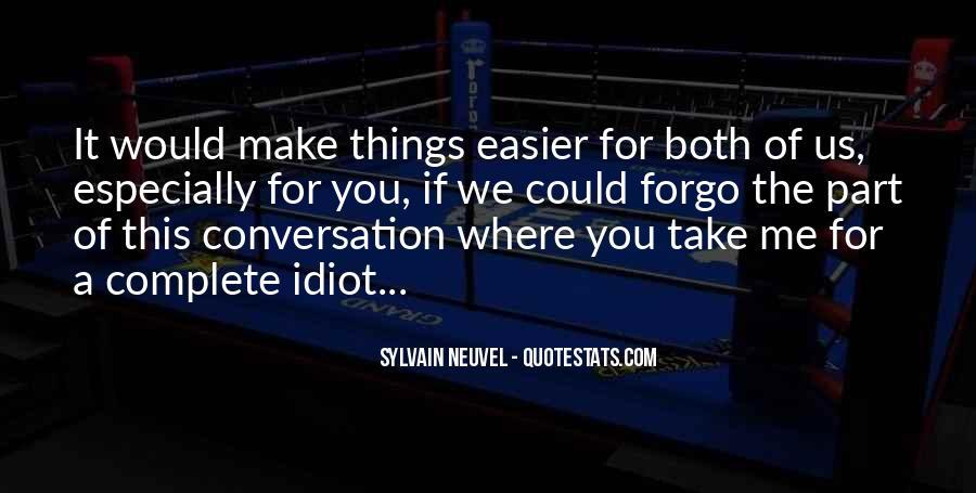 Sylvain Neuvel Quotes #711077
