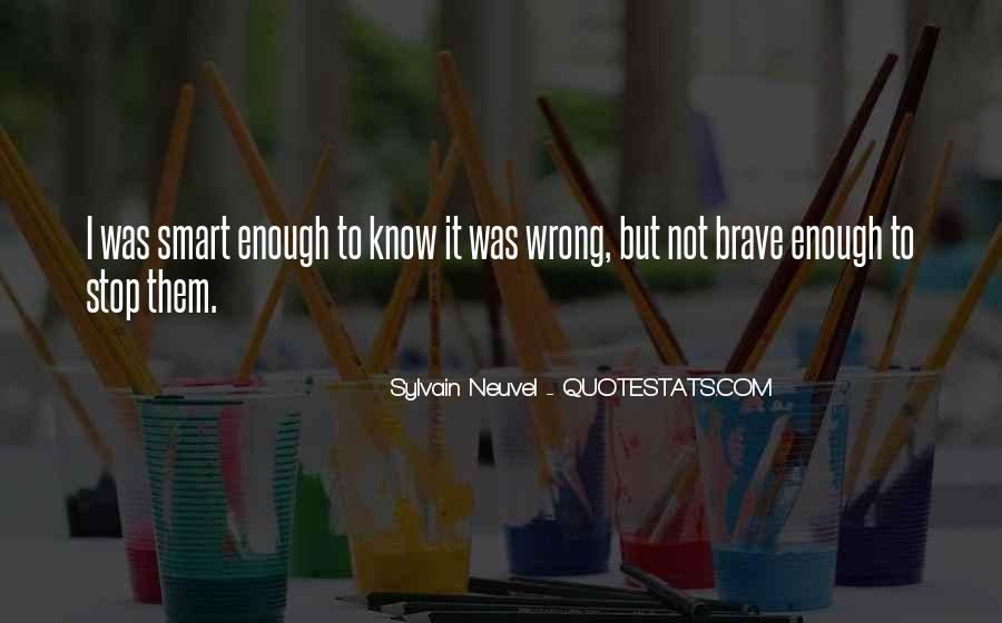 Sylvain Neuvel Quotes #750503