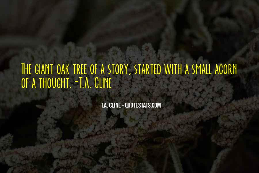 T.A. Cline Quotes #1181370