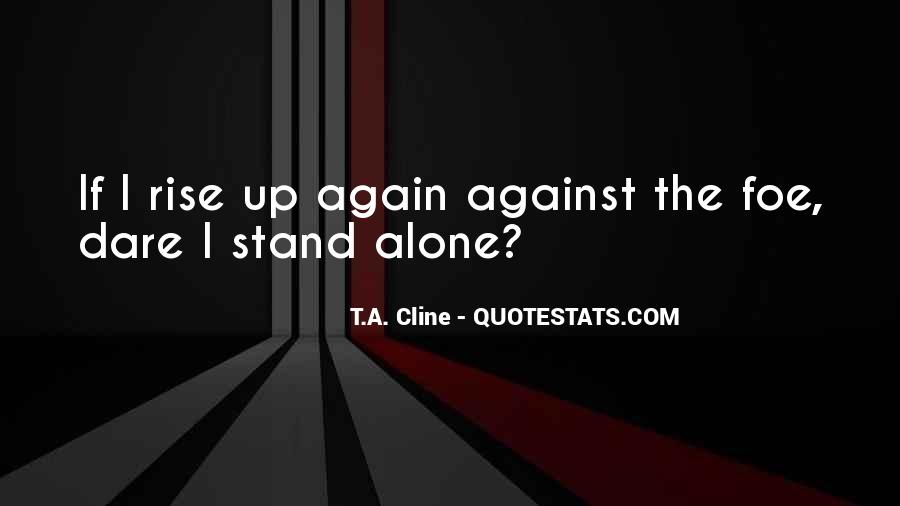 T.A. Cline Quotes #375899