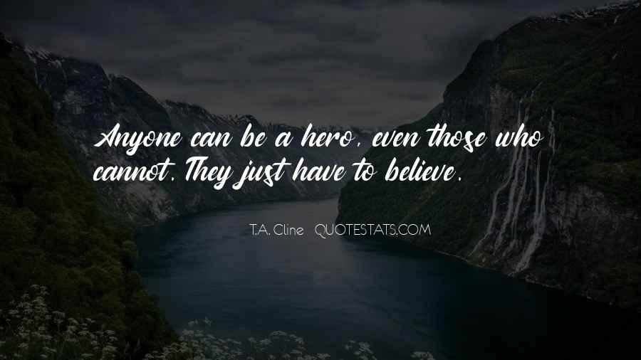T.A. Cline Quotes #396731