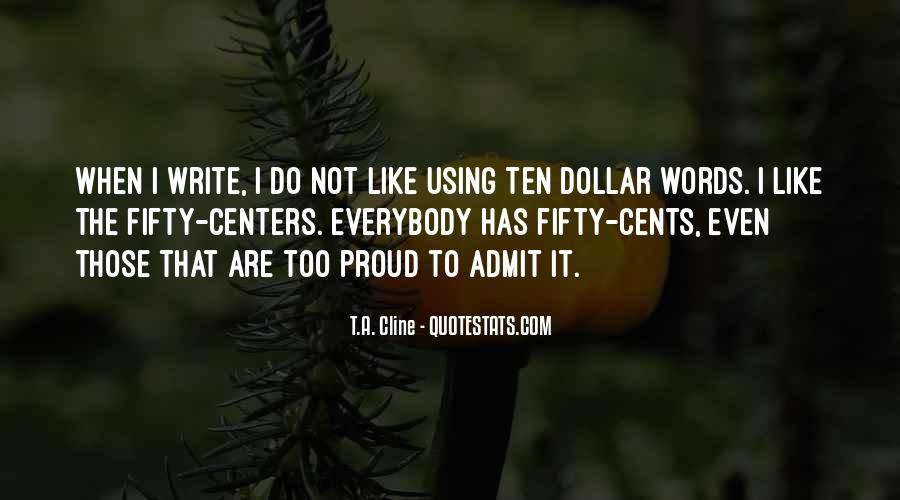 T.A. Cline Quotes #928237
