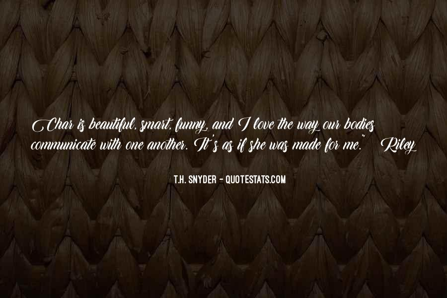 T.H. Snyder Quotes #1725983