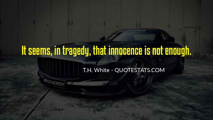 T.H. White Quotes #1000598
