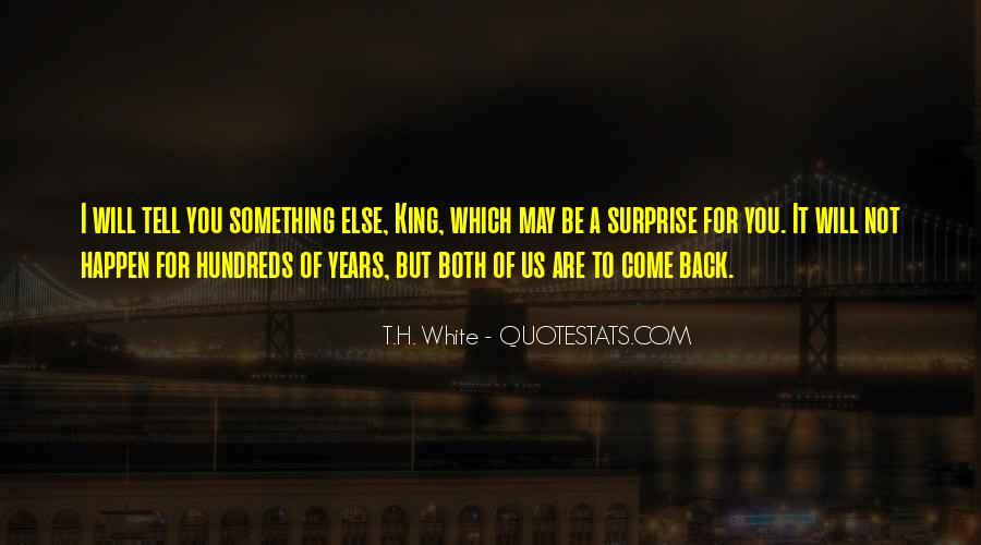 T.H. White Quotes #1077128