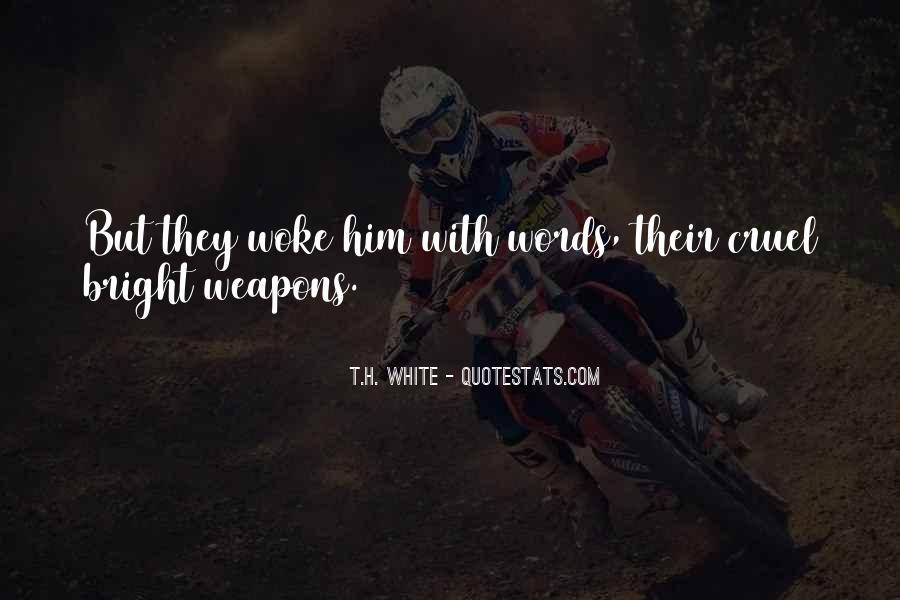 T.H. White Quotes #1087971
