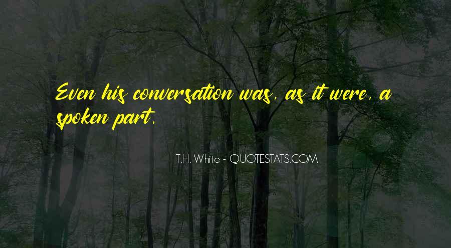 T.H. White Quotes #1115106