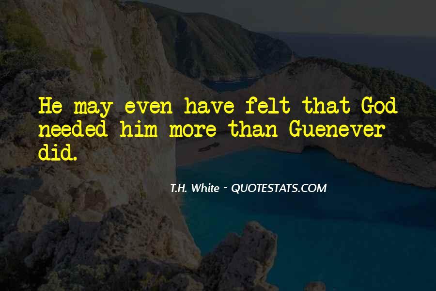 T.H. White Quotes #1166114