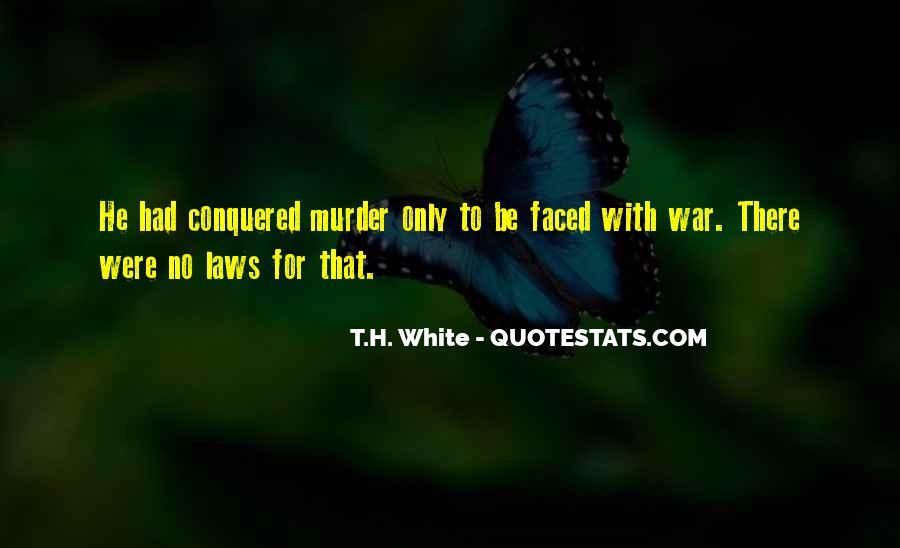 T.H. White Quotes #1365116