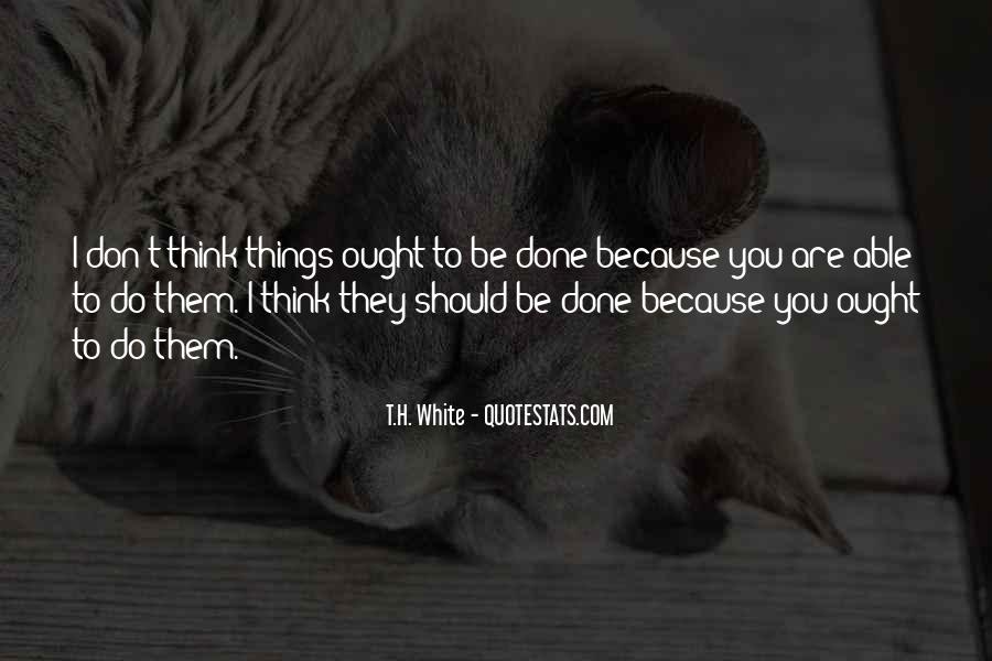 T.H. White Quotes #1407117