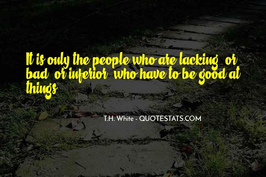T.H. White Quotes #1436308