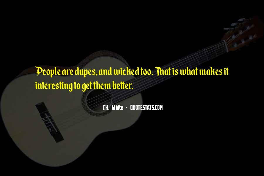 T.H. White Quotes #1443592