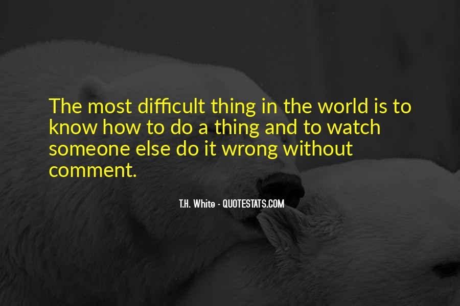 T.H. White Quotes #1474562