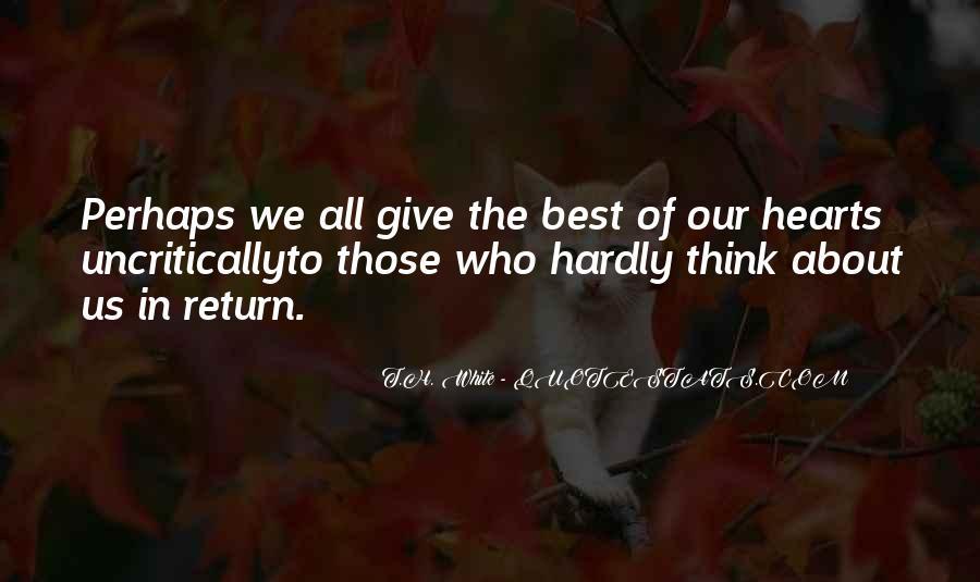 T.H. White Quotes #1625327