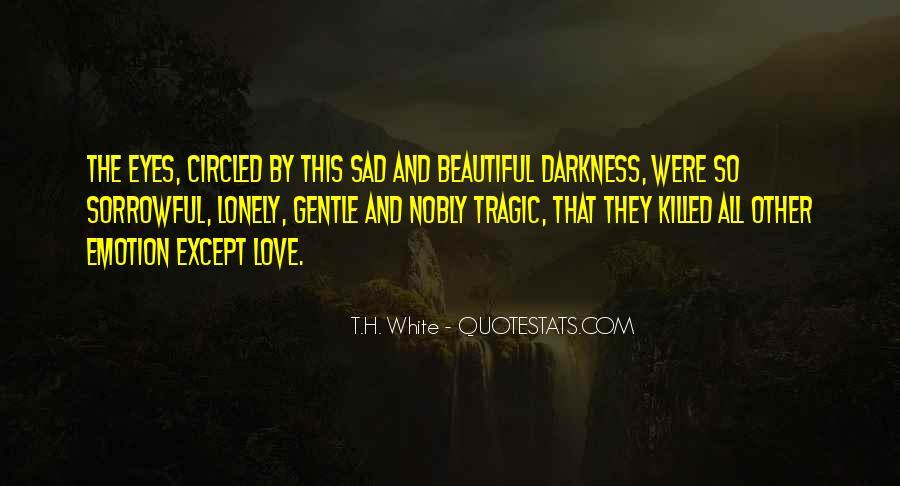 T.H. White Quotes #1688980