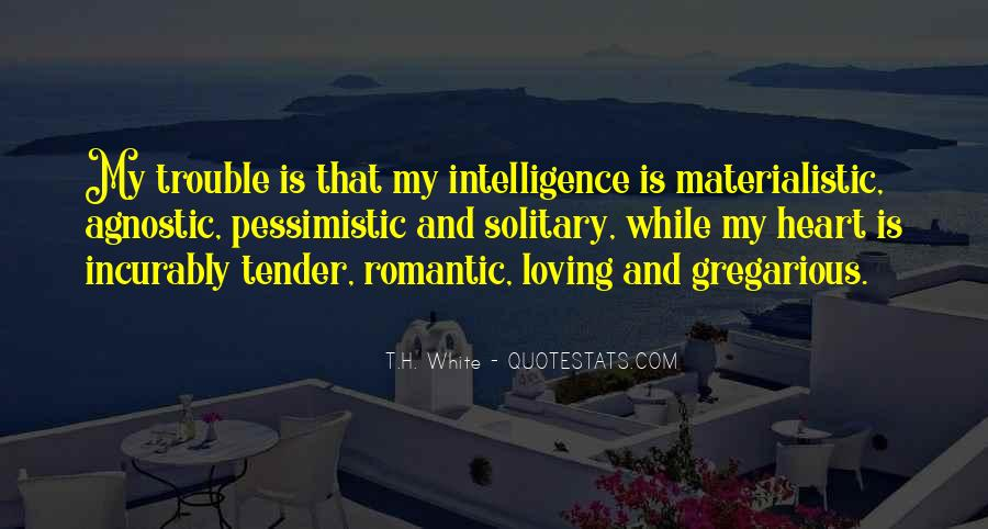 T.H. White Quotes #1713182