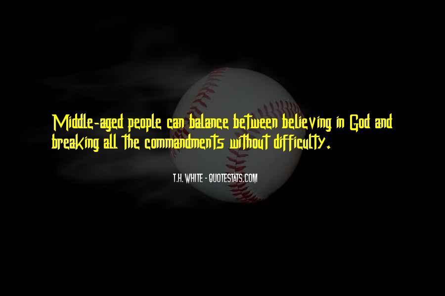 T.H. White Quotes #1783240