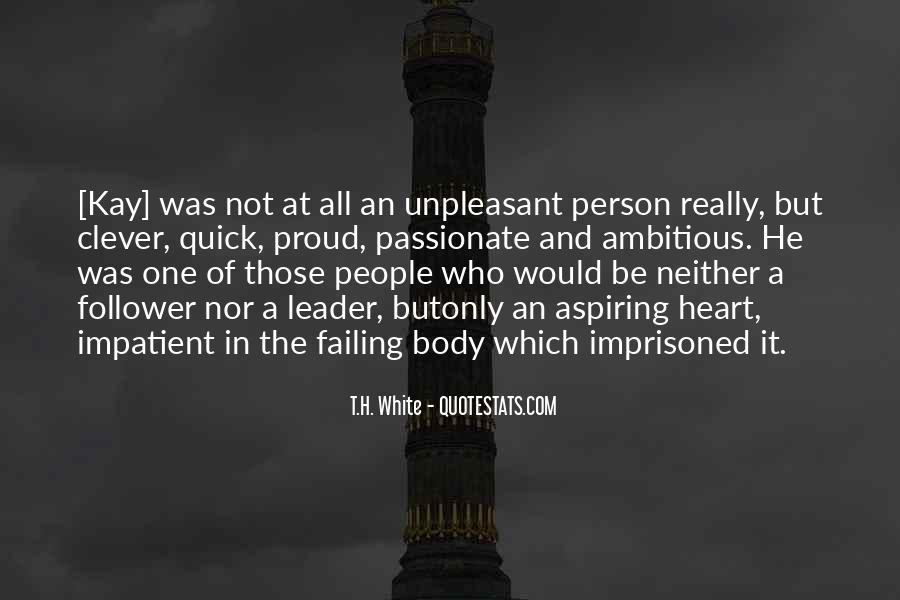 T.H. White Quotes #1808585