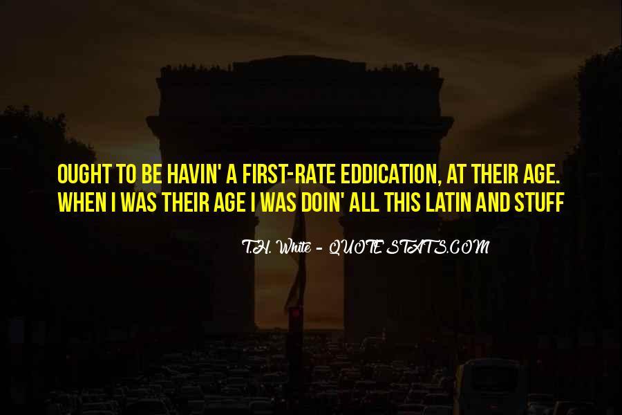 T.H. White Quotes #243114