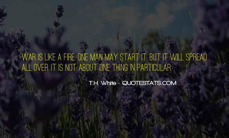 T.H. White Quotes #257022