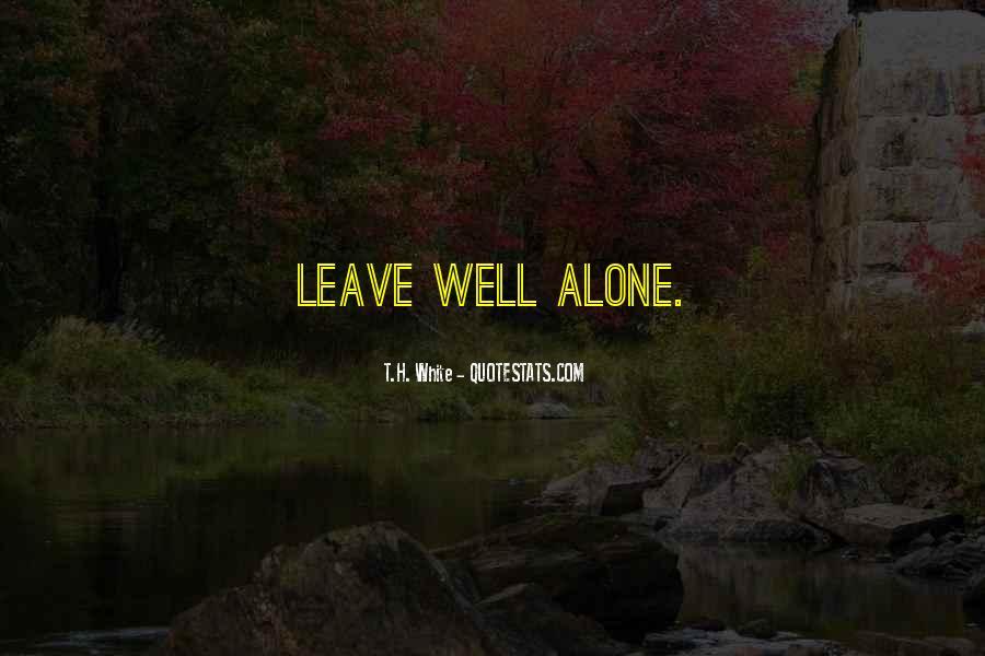 T.H. White Quotes #340324