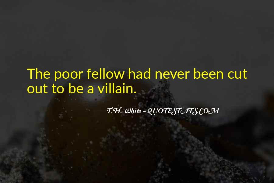 T.H. White Quotes #366882