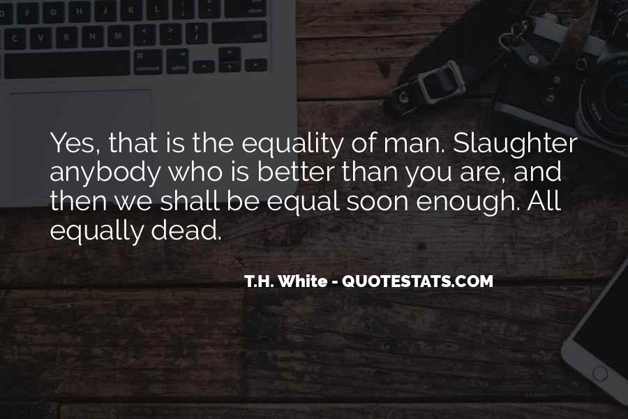 T.H. White Quotes #40445