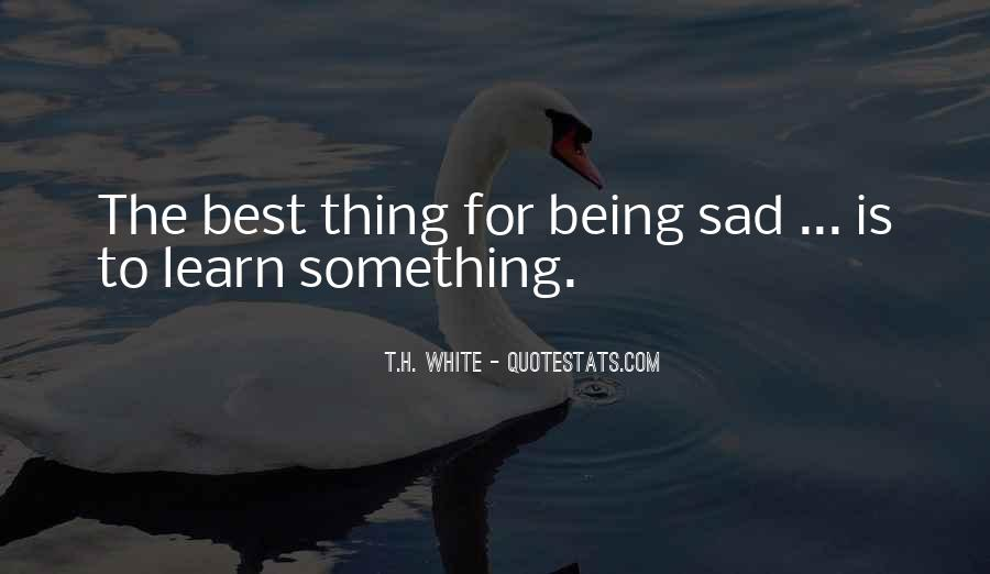 T.H. White Quotes #532219