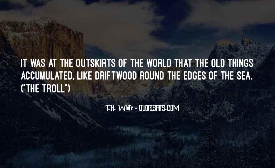 T.H. White Quotes #57931