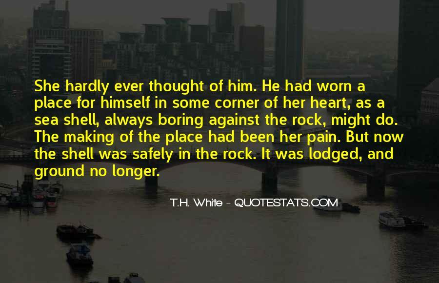 T.H. White Quotes #601918