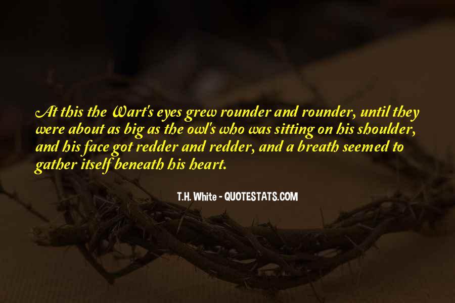 T.H. White Quotes #614196