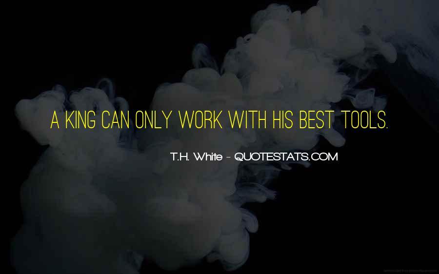 T.H. White Quotes #637902