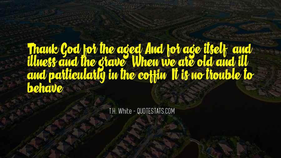T.H. White Quotes #657936