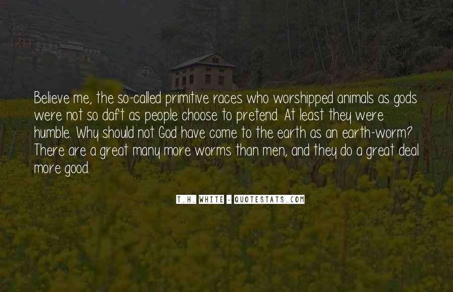 T.H. White Quotes #674797