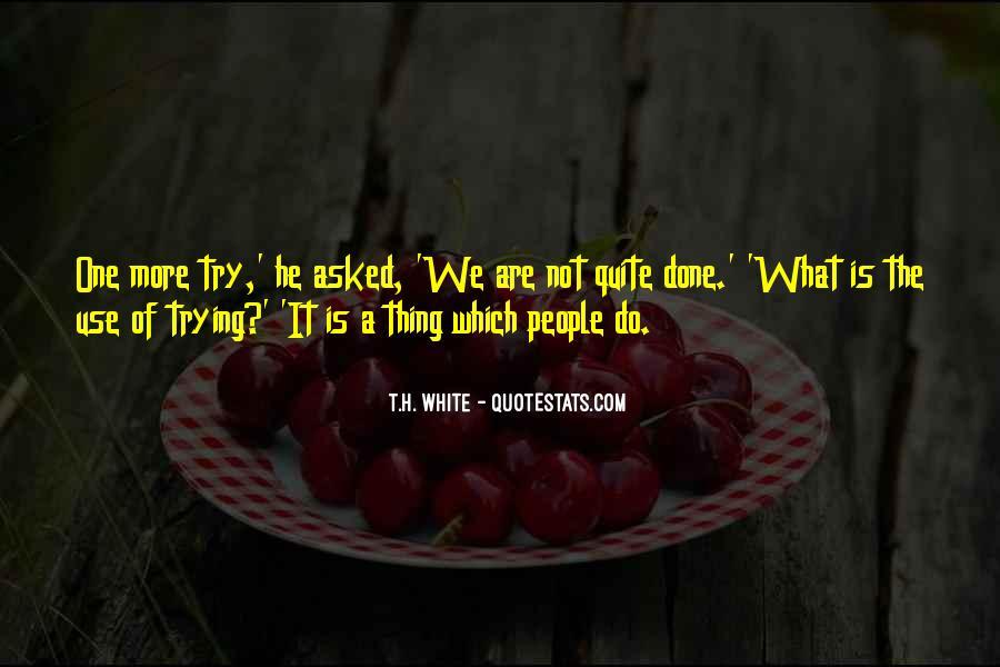T.H. White Quotes #74498