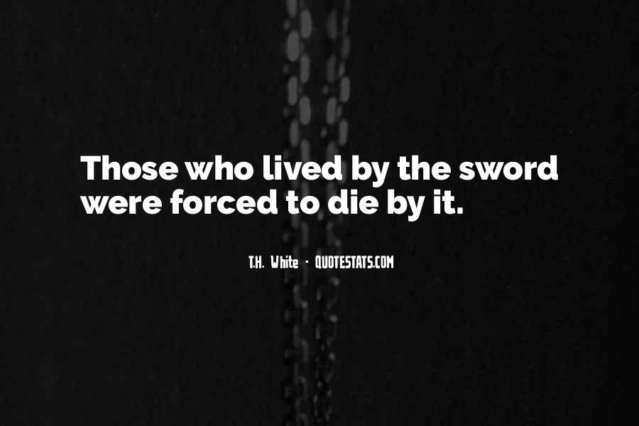 T.H. White Quotes #801849