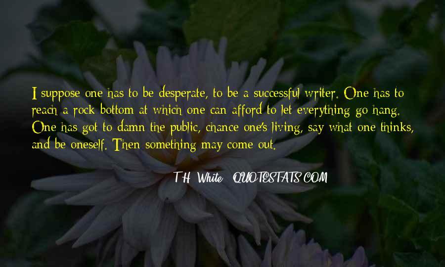 T.H. White Quotes #894504