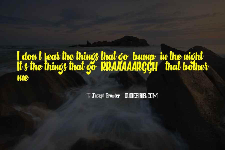 T. Joseph Browder Quotes #647653