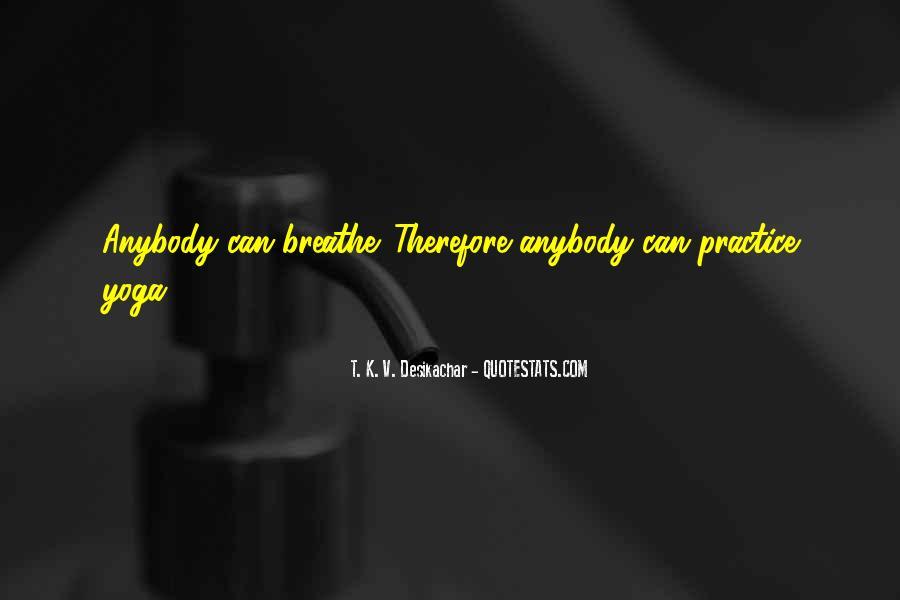 T. K. V. Desikachar Quotes #1448438