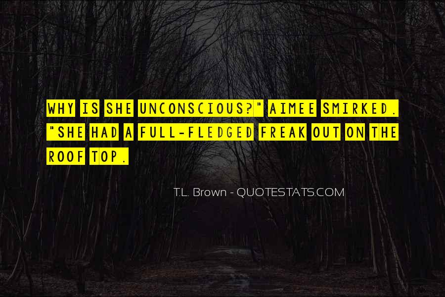 T.L. Brown Quotes #1766163