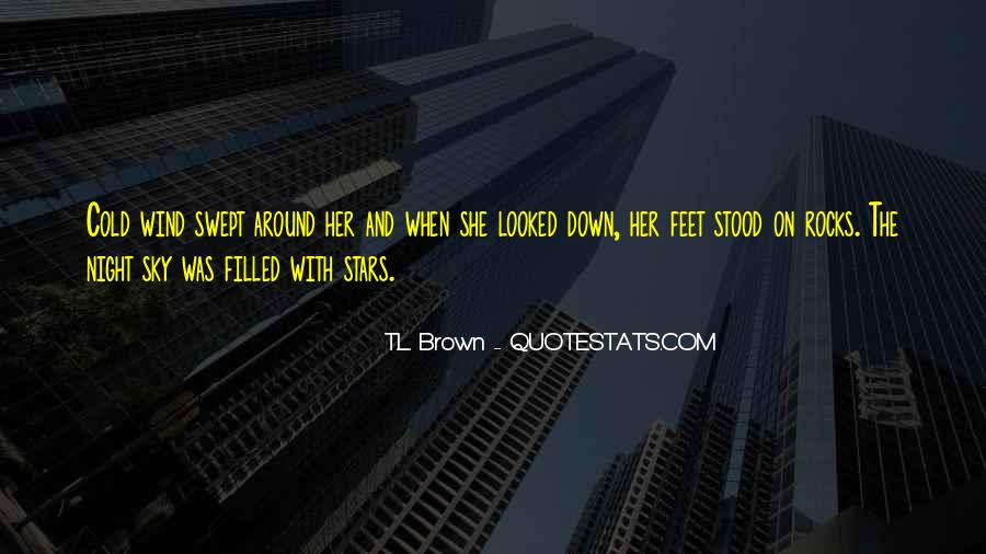 T.L. Brown Quotes #60705